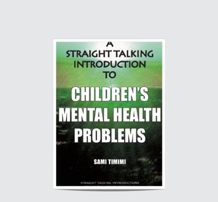 Book Review: A Straight Talking Introduction to Children's Mental Health Problems