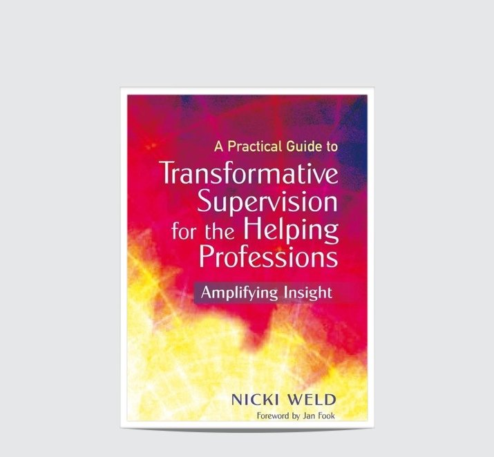 Book Review: A Practical Guide to Transformative Supervision for the Helping Professions