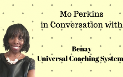 An Interview with Benay, Online Coach & Entrepreneur, Universal Coaching Systems